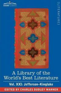 A Library of the World's Best Literature - Ancient and Modern