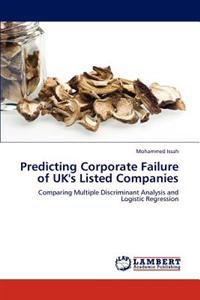 Predicting Corporate Failure of UK's Listed Companies