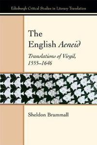 The English Aeneid: Translations of Virgil 1555-1646