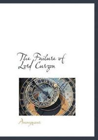 The Failure of Lord Curzon
