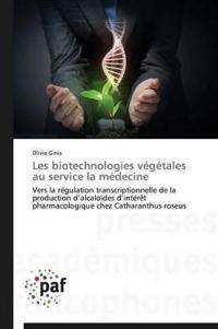 Les Biotechnologies V�g�tales Au Service La M�decine