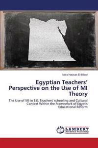 Egyptian Teachers' Perspective on the Use of Mi Theory