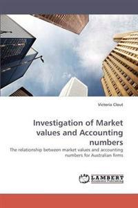 Investigation of Market Values and Accounting Numbers