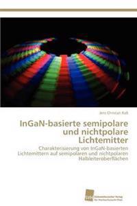 Ingan-Basierte Semipolare Und Nichtpolare Lichtemitter