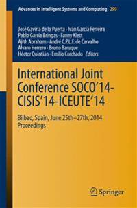 International Joint Conference SOCO'14-CISIS'14-ICEUTE'14