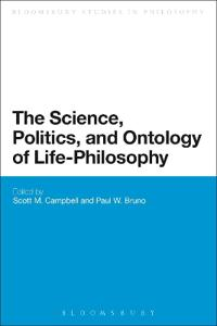 The Science, Politics, and Ontology of Life-Philosophy