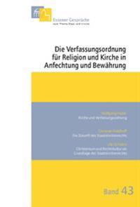 Essener Gespräche zum Thema Staat und Kirche / Kinderbetreuung in der ersten Lebensphase zwischen Familie, Kirche und Staat