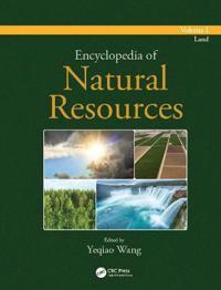 Encyclopedia of Natural Resources - Land - Volume I