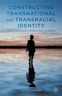 Constructing Transnational and Transracial Identity