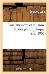 Enseignement Et Religion: Etudes Philosophiques