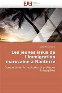 Les Jeunes Issus de L''Immigration Marocaine a Nanterre