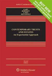 Contemporary Trusts and Estates: An Experiential Approach