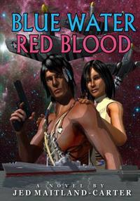 Blue Water Red Blood: Formerly Epublished as the Shaman's Bargain