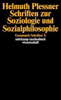 Schriften zur Soziologie und Sozialphilosophie