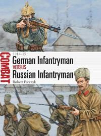 German Infantryman vs Russian Infantryman