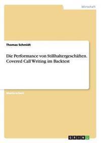 Die Performance Von Stillhaltergeschaften. Covered Call Writing Im Backtest
