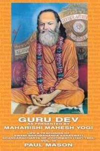 Guru Dev as Presented by Maharishi Mahesh Yogi