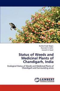 Status of Weeds and Medicinal Plants of Chandigarh, India