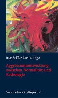 Aggressionsentwicklung Zwischen Normalitat Und Pathologie