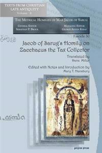 Jacob of Sarug's Homily on Zacchaeus the Tax Collector