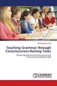 Teaching Grammar Through Consciousness-Raising Tasks