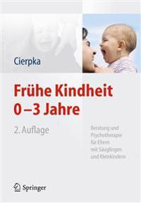 Fr he Kindheit 0-3 Jahre