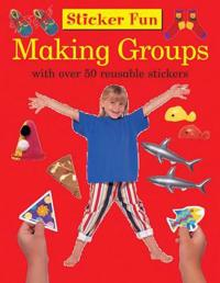 Sticker Fun: Making Groups: With Over 50 Reusable Stickers