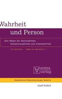 de Veritate -  ber Die Wahrheit, Band 1, Wahrheit Und Person