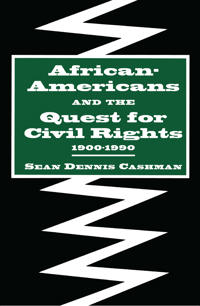 African-Americans and the Quest for Civil Rights 1900-1990