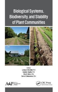Biological Systems, Biodiversity and Stability of Plant Communities