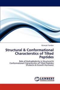 Structural & Conformational Characterstics of Tilted Peptides