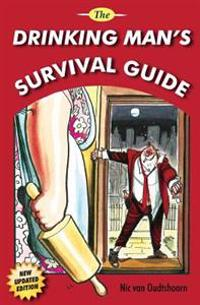 Drinking Man's Survival Guide
