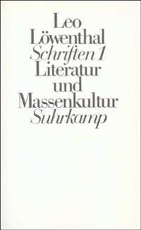 Schriften I (Kt). Literatur und Massenkultur