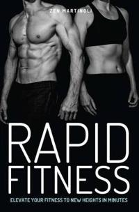 Rapid Fitness: Elevate Your Fitness to New Heights in Minutes