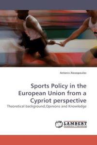 Sports Policy in the European Union from a Cypriot Perspective