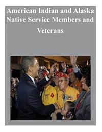 American Indian and Alaska Native Service Members and Veterans
