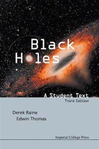 Black Holes: A Student Text (Third Edition)