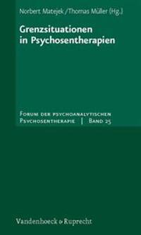 Grenzsituationen in Psychosentherapien