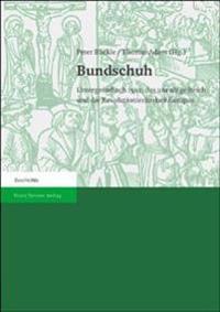 Bundschuh: Untergrombach 1502, Das Unruhige Reich Und Die Revolutionierbarkeit Europas