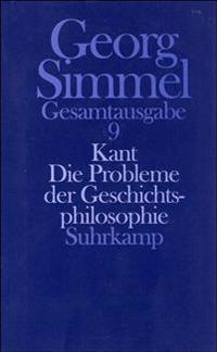 Kant. Die Probleme der Geschichtsphilosophie (Zweite Fassung 1905/1907)