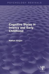 Cognitive Styles in Infancy and Early Childhood