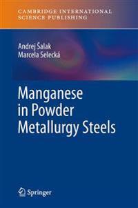 Manganese in Powder Metallurgy Steels