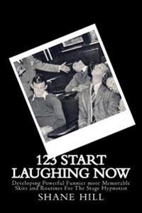 12?3? Start Laughing Now: A Module from an Introduction to Stage Hypnosis and Mentalism