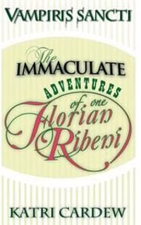 The Immaculate Adventures of One Florian Ribeni