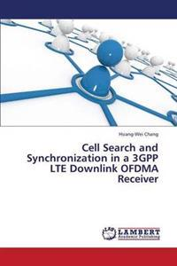 Cell Search and Synchronization in a 3gpp Lte Downlink Ofdma Receiver