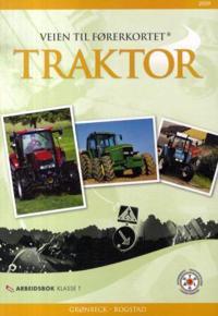Veien til førerkortet; traktor; arbeidsbok klasse T