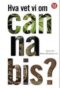 Hva vet vi om cannabis?
