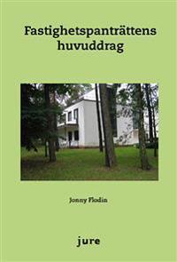 Fastighetspanträttens huvuddrag