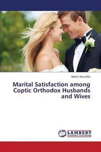 Marital Satisfaction Among Coptic Orthodox Husbands and Wives