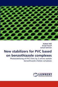 New Stabilizers for PVC Based on Benzothiazole Complexes